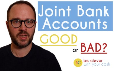 Joint bank accounts: Good or bad?