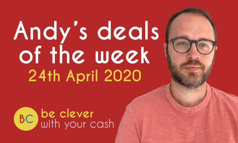Andy's deals of the week - 24th April 2020
