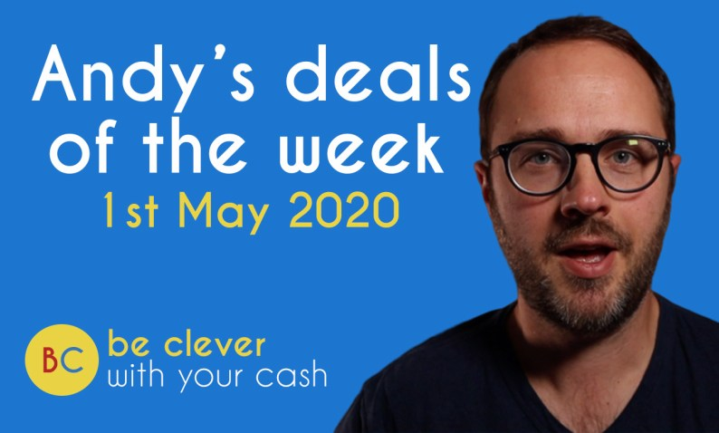 Andy's deals of the week - 1st May 2020