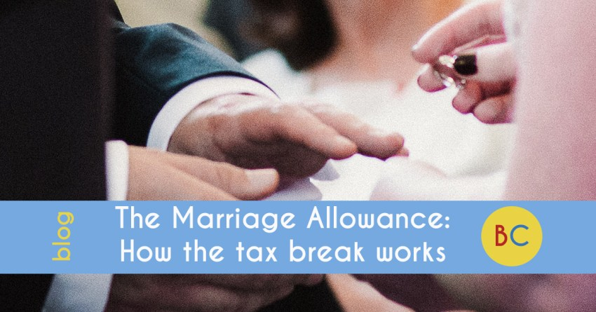 The Marriage Allowance tax break explained
