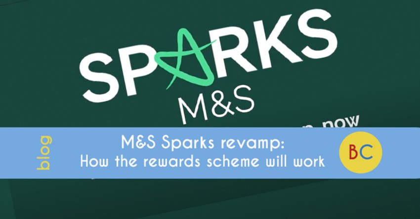 M&S Sparks revamp: How the reward scheme will work