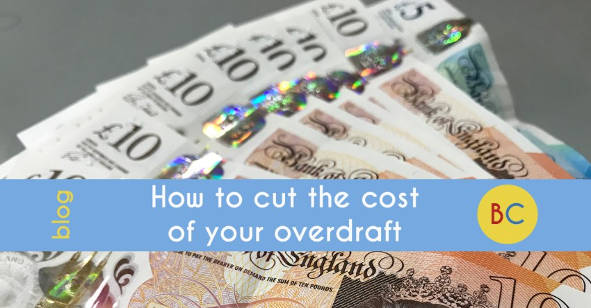 How to cut the cost of your overdraft