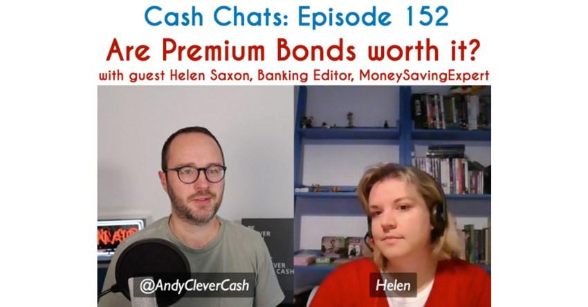 Cash Chats #152: Are Premium Bonds worth it?