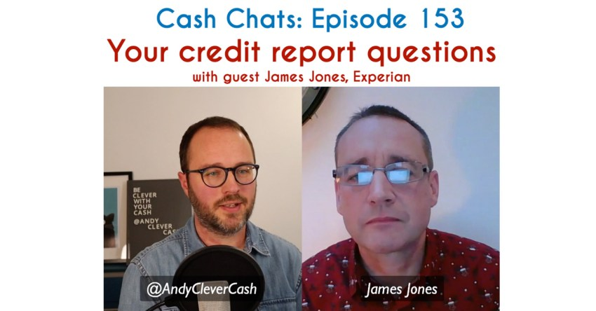 Cash Chats #153: Your credit report questions answered