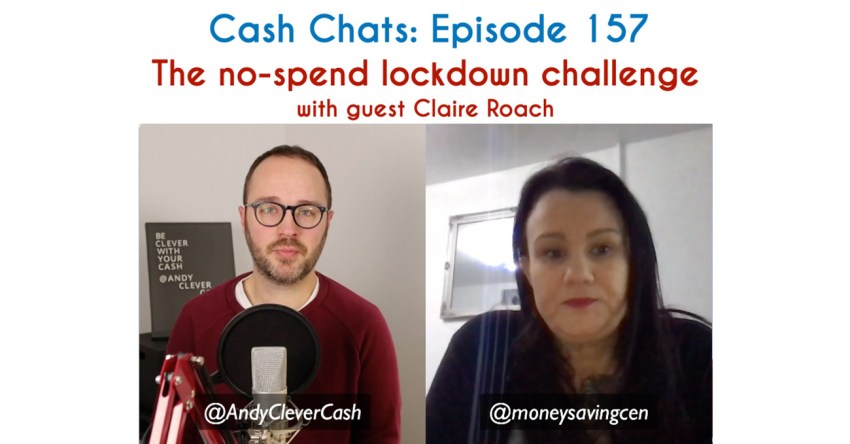 Cash Chats #157: The lockdown no-spend challenge