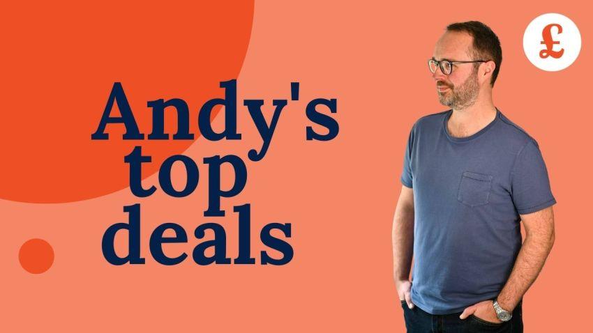 Andy's top deals