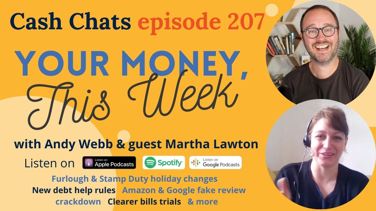 Cash Chats #207: Your Money, This Week - 2 July 2021