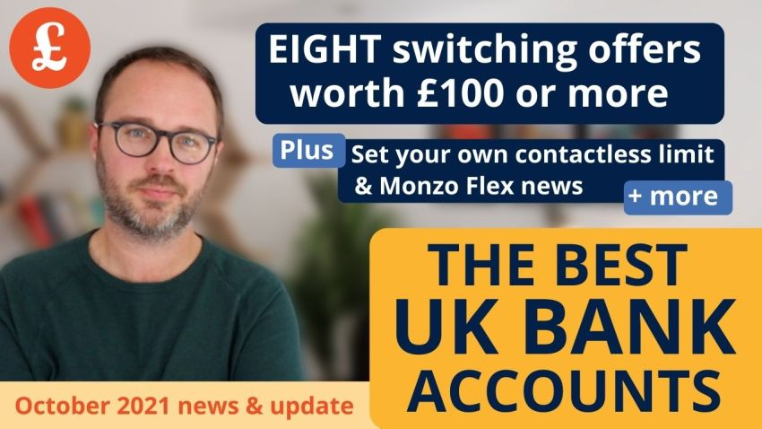 October 2021's bank account news & round-up