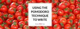 Using the Pomodoro Technique to Write