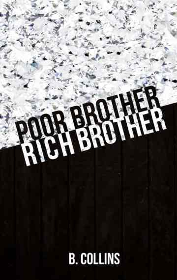 Poor Brother, Rich Brother
