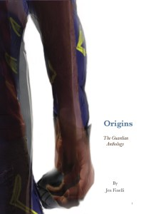 Origins: The Guardian Anthology