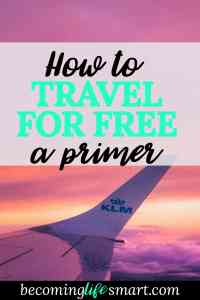 I can't wait to try these and get free travel! I don't have to pay for hotels and flights anymore. | travel tips | travel hacks | free travel | credit cards travel | www.becominglifesmart.com
