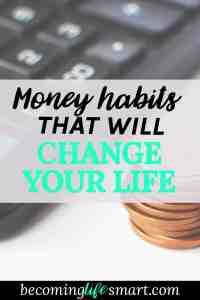 These money saving tips are awesome! I can't wait to get started on these and save money on a tight budget. | money habits | budgeting | frugal living tips | pay off debt | save money on a small income | www.becominglifesmart.com
