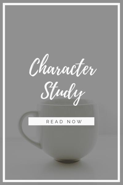 Bible Study Method:  Character Study
