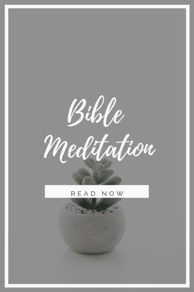 Bible Meditation Bible Study Method