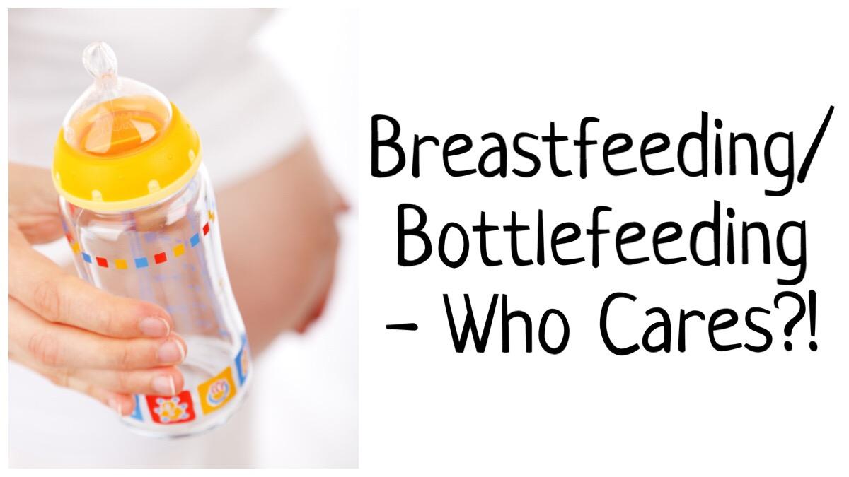 Breastfeeding/Bottlefeeding