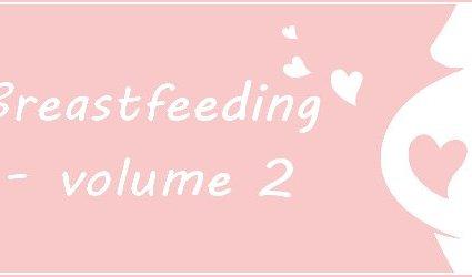 Breastfeeding – Volume 2