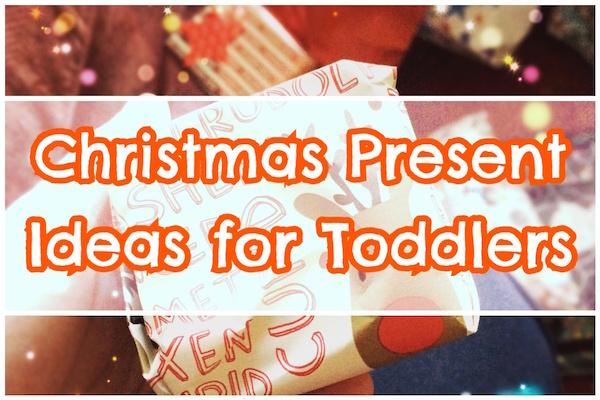 Christmas Presents For Toddlers