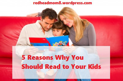 5 Reasons To Read To Your Kids