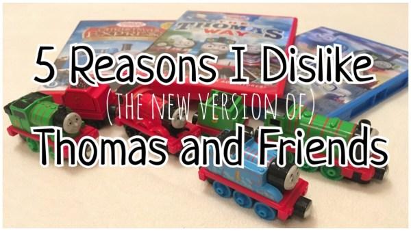 5 Reasons I Dislike Thomas and Friends