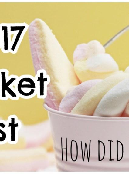 2017 Bucket List – How Did I Do?