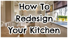 #AD – How to Redesign Your Kitchen