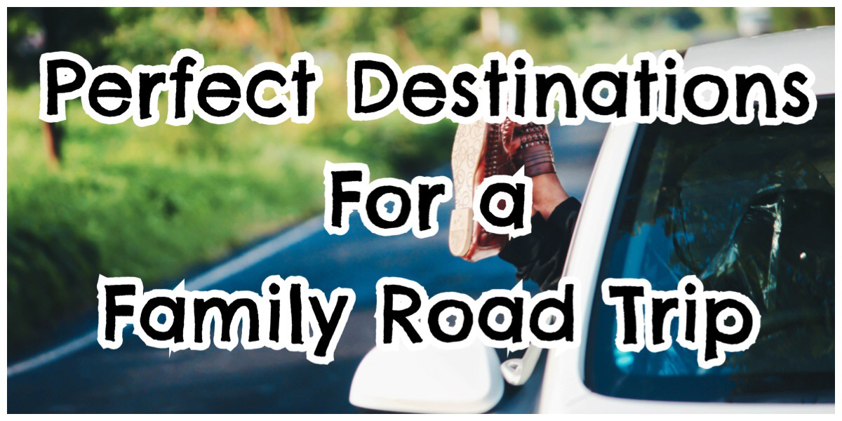 """Someone dangling feet out of a car with the words """"Perfect Destination for a Family Road Trip"""" in big bold letters"""