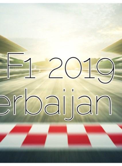Azerbaijan GP 2019