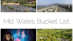 Mid Wales Bucket List