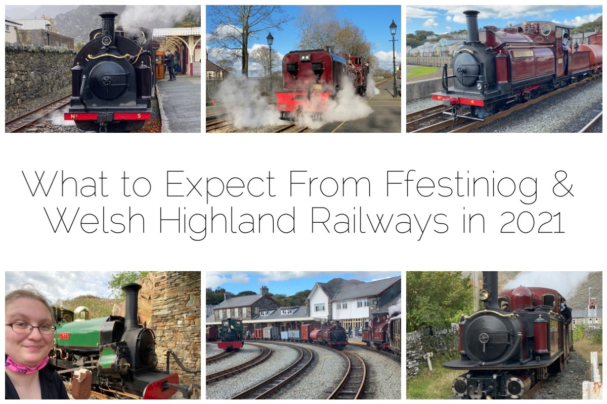 What To Expect From Ffestiniog & Welsh Highland Railways in 2021