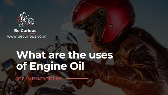 Engine oil | Becurious.co.in