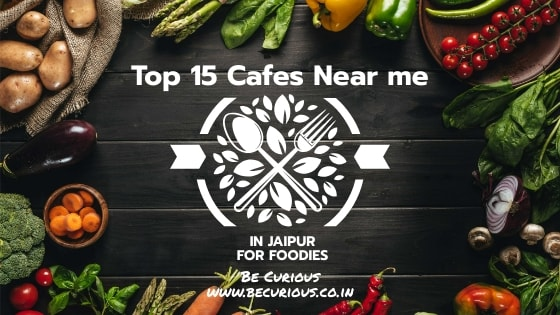 Cafes near me: A list of 15 best and top cafes near you in Jaipur