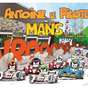 Antoine le pilote - Au Mans