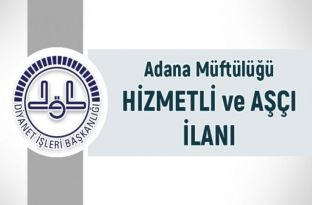Adana Müftülüğü hizmetli ve aşçı ilanı