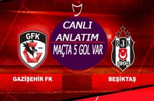 Gazişehir Beşiktaş maçı Canlı Yayın/maçta 5 gol var