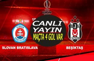 Beşiktaş Slovan Bratislava maçı canlı yayın/maçta 4 gol var