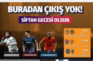 Beşiktaş Trabzonspor ve Medipol Başakşehir Avrupa'daki maçları canlı yayını saat kaçta hangi kanalda
