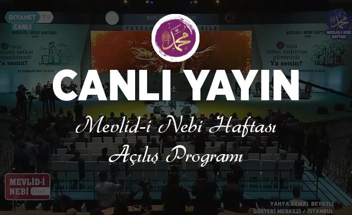 """Mevlid-i Nebi Haftası Açılış Programı CANLI YAYIN – """"2019 Yılı Mevlid-i Nebi Haftası Açılış Programı"""""""