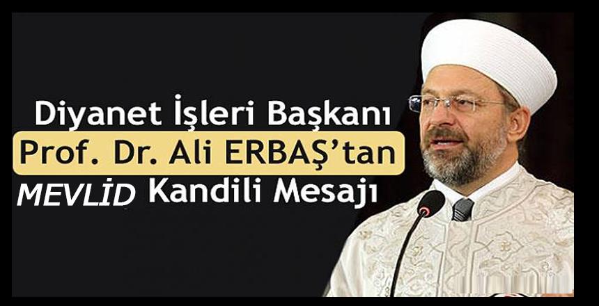 Başkan Erbaş'tan kandil mesajı