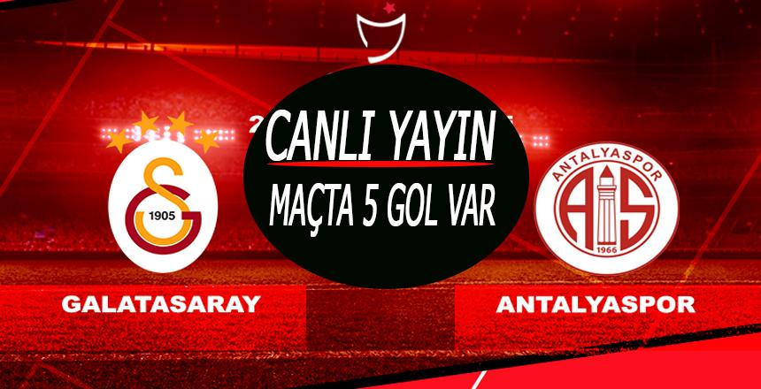 Galatasaray Antalyaspor Maçı Canlı Yayın/Maçta 5 gol var