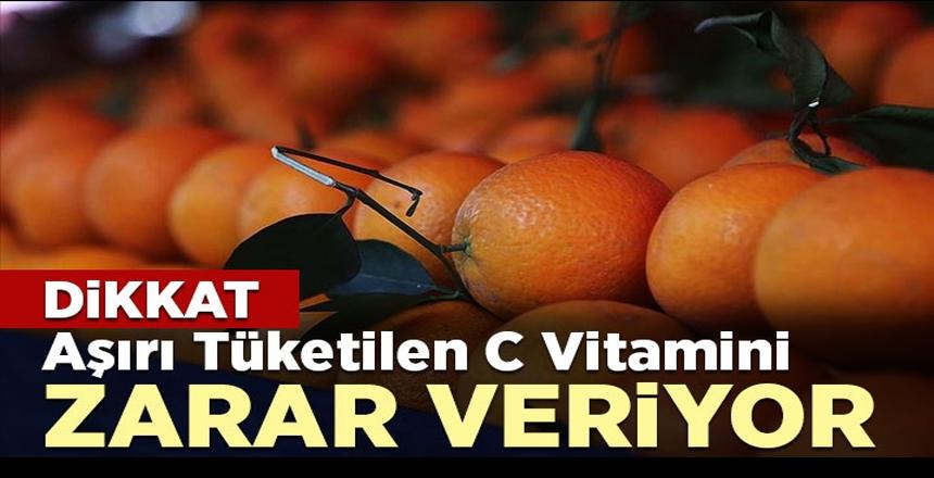 Dikkat! Aşırı tüketilen c vitamini mesaneye zarar veriyor