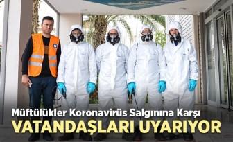 Müftülükler koronavirüs salgınına karşı vatandaşları bilgilendiriyor
