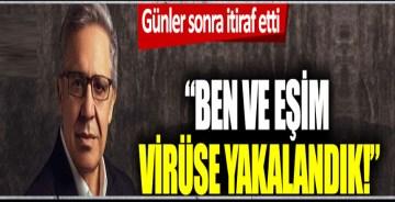 Zülfü Livaneli günler sonra itiraf etti: 'Ben ve eşim korona virüse yakalandık!