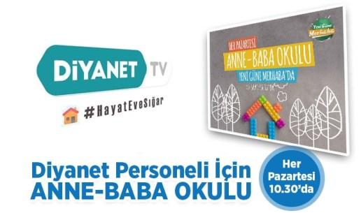 Anne-Baba Okulu her pazartesi Diyanet TV'de
