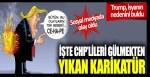 CHP'lileri gülmekten yıkan karikatür: Trump isyanın nedenini buldu