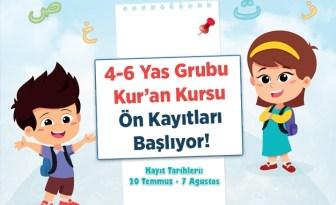 4-6 Yaş Grubu Kur'an kurslarına ön kayıtlar başlıyor
