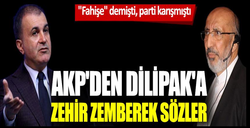 AKP Sözcüsü Ömer Çelik'ten Abdurrahman Dilipak'a çok sert tepki