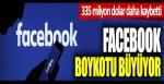 Facebook boykotu büyüyor: 335 milyon dolar daha kaybetti