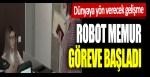 Dünyaya yön verecek gelişme: Robot memur göreve başladı, insana benzerliği yok dedirtti