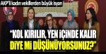 AKP'li kadın milletvekillerinin İstanbul Sözleşmesi isyanı